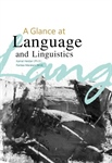 A Glance ats Language and Linguistics
