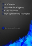The  effects of emotional intelligence on the choice of language learning strategies